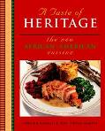 Taste of Heritage The New African-American Cuisine