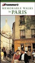Frommer's Paris Memorable Walks