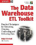 The Data WarehouseETL Toolkit: Practical Techniques for Extracting, Cleaning, Conforming, an...