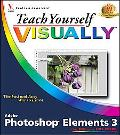 Teach Yourself Visually Photoshop Elements 3