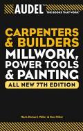 Carpenters And Builders Millwork, Power Tools, And Painting