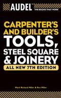 Audel Carpenters And Builders Tools, Steel Square, Joinery