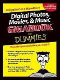 Digital Photos, Movies, & Music Gigabook for Dummies