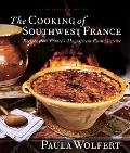 Cooking of Southwest France Recipes from France's Magnificent Rustic Cuisine