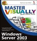 Master Visually Windows Server 2003
