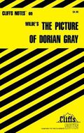 Cliffsnotes on Wilde's the Picture of Dorian Gray