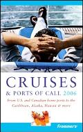 Frommer's Cruises & Ports of Call 2006