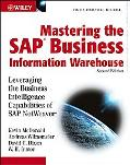 Mastering the Sap Business Information Warehouse Leveraging the Business Intelligence Capabi...