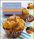 Cereal Lover's Cookbook Fun, Easy Recipes for Every Occasion, Made With Your Favorite Ready-...