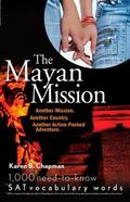 Mayan Mission Another Mission, Another Country, Another Action-Packed Adventure