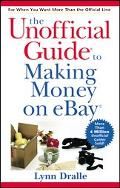 Unofficial Guide to Making Money on Ebay