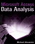 Microsoft Access Data Analysis Unleashing the Analytical Power of Access