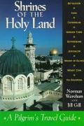 Shrines of the Holy Land A Pilgrim's Travel Guide