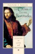 Cross and the Beatitudes Lessons on Love and Forgiveness