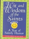 Wit and Wisdom of the Saints A Year of Saintly Humor