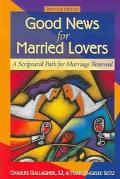 Good News For Married Lovers A Scriptural Path For Marriage Renewal