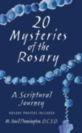20 Mysteries of the Rosary A Scriptural Journey