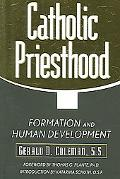 Catholic Priesthood Formation And Human Development