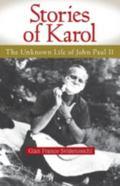 Stories of Karol: The Unknown Life of John Paul II