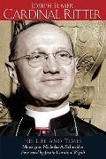 Joseph Elmer Cardinal Ritter