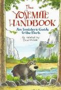 Yosemite Handbook An Insider's Guide to the Park