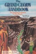 Grand Canyon Handbook An Insiders Guide to the Park
