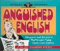 Richard Lederer's Anguished English 2005 Calendar Bloopers and Blunders, Fluffs and Flubs, G...