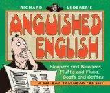 RIchard Lederer's Anguished English 2009 365-Day Tear-Off Calendar