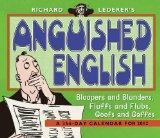 Richard Lederer's Anguished English 2012 366-Day Calendar
