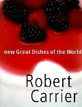 New Great Dishes of the World - Robert Carrier - Hardcover - Bargain