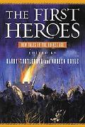 First Heroes New Tales of the Bronze Age