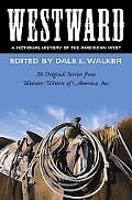 Westward A Fictional History of the American West