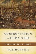 Confrontation at Lepanto Christendom Vs. Jihad