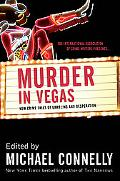 Murder In Vegas New Crime Tales Of Gambling And Desperation