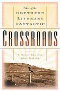 Crossroads: Southern Tales of the Fantastic
