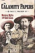Calamity Papers Western Myths And Cold Cases