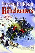 Bonehunters A Tale of the Malazan Book of the Fallen