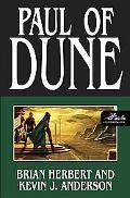 Paul of Dune (Heroes of Dune Series #1)