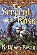 Serpent And the Rose