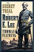 Secret Trial of Robert E. Lee