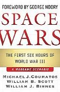 Space Wars The First Six Hours Of World War III
