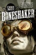 Boneshaker (Sci Fi Essential Books)