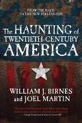Haunting of Twentieth-Century America