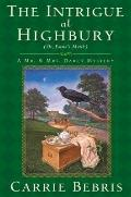 The Intrigue at Highbury (Mr. and Mrs. Darcy Mysteries)