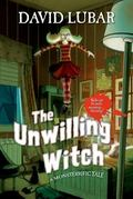Unwilling Witch : A Monsterrific Tale