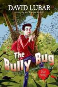Bully Bug : A Monsterrific Tale