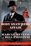 Body Snatchers Affair : A Carpenter and Quincannon Mystery