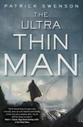 Ultra Thin Man
