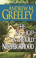 Bishop in the Old Neighborhood A Blackie Ryan Story