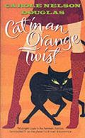 Cat In An Orange Twist A Midnight Louie Story
